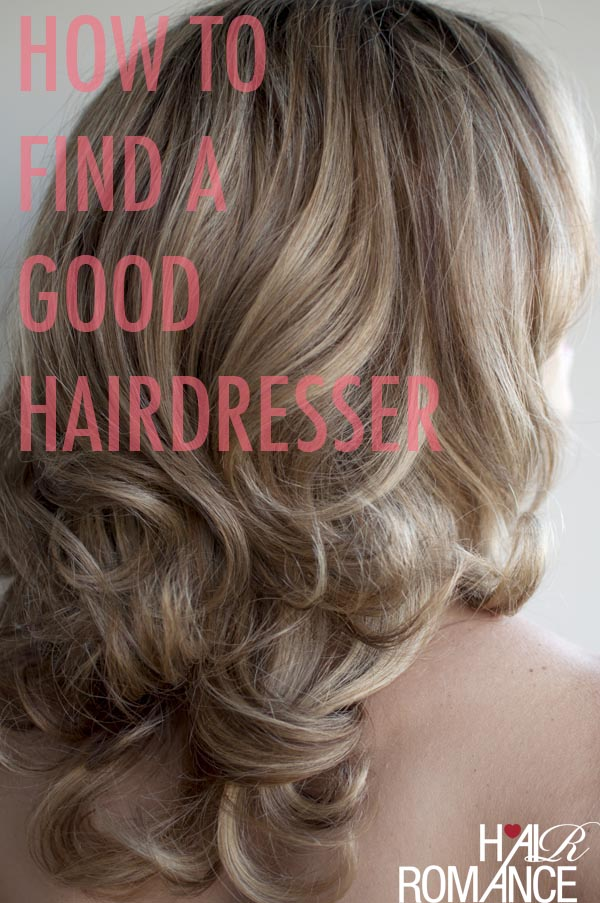 Find Hairdresser : How to find a good hairdresser - Hair Romance