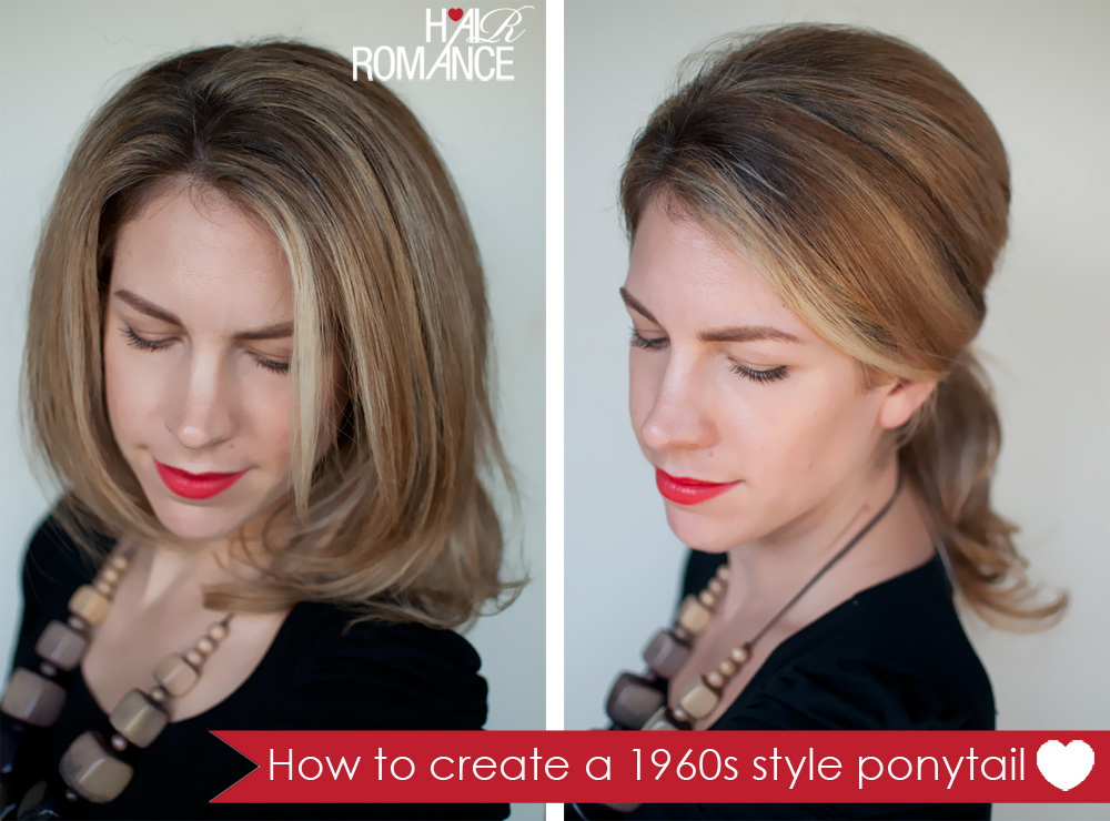 Hair Romance - 1960s ponytail hairstyle tutorial