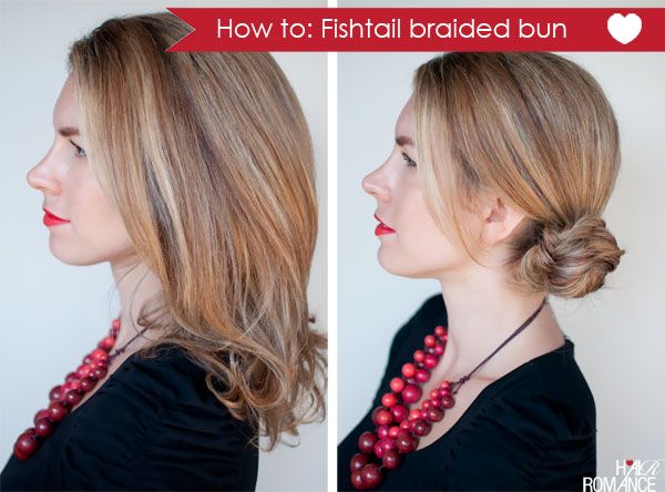 Hair Romance - How-to fishtail braided bun hairstyle