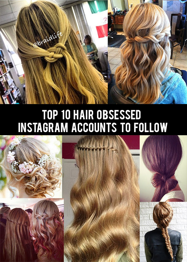 The top 10 hair obsessed instagram accounts to follow