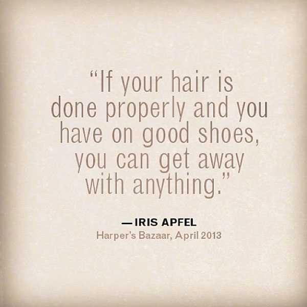 Hair Quotes - Iris Apfel - Hair Romance