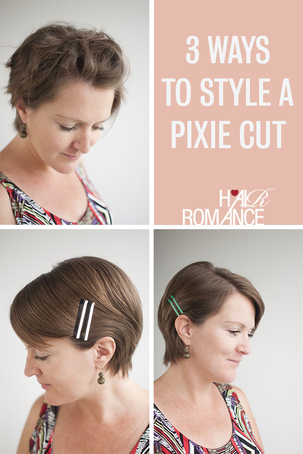 Hair Romance - 3 ways to style a pixie cut