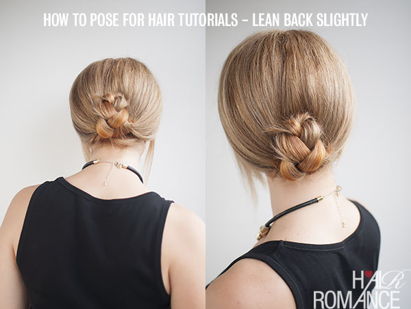 How to pose when shooting hair tutorials - Hair Romance
