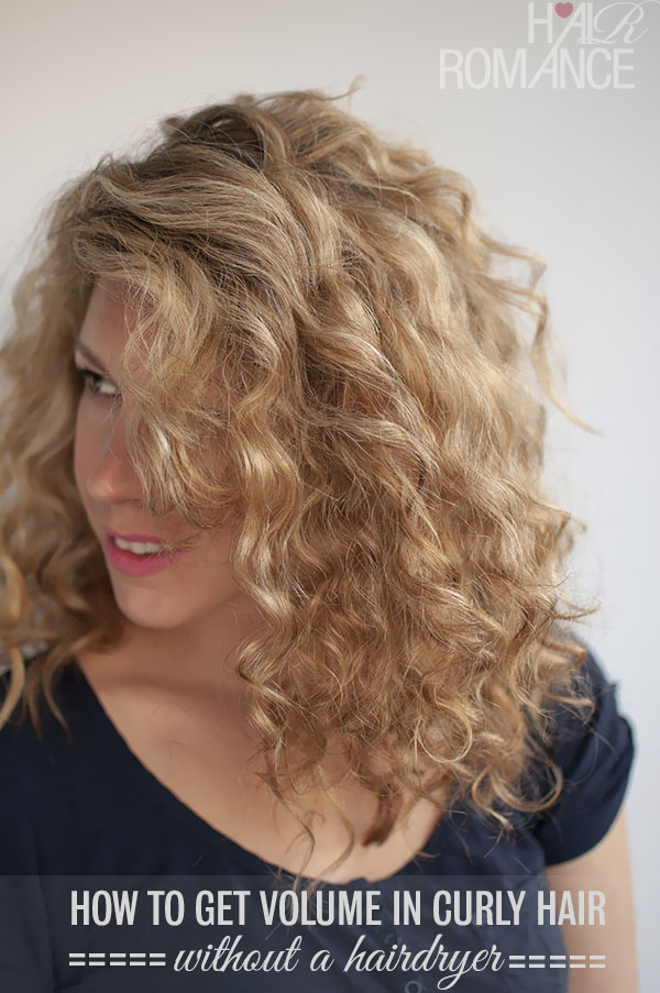 Hair Romance - How to get volume in curly hair without a hairdryer