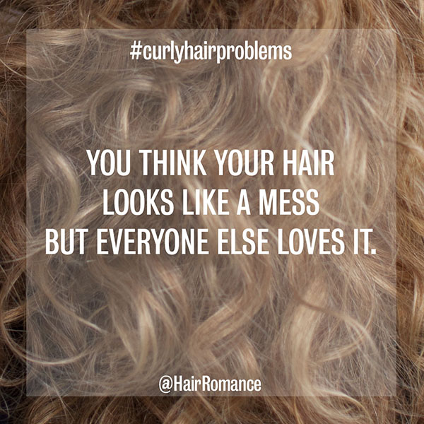 Hair Romance - curly hair problems - hair is a mess