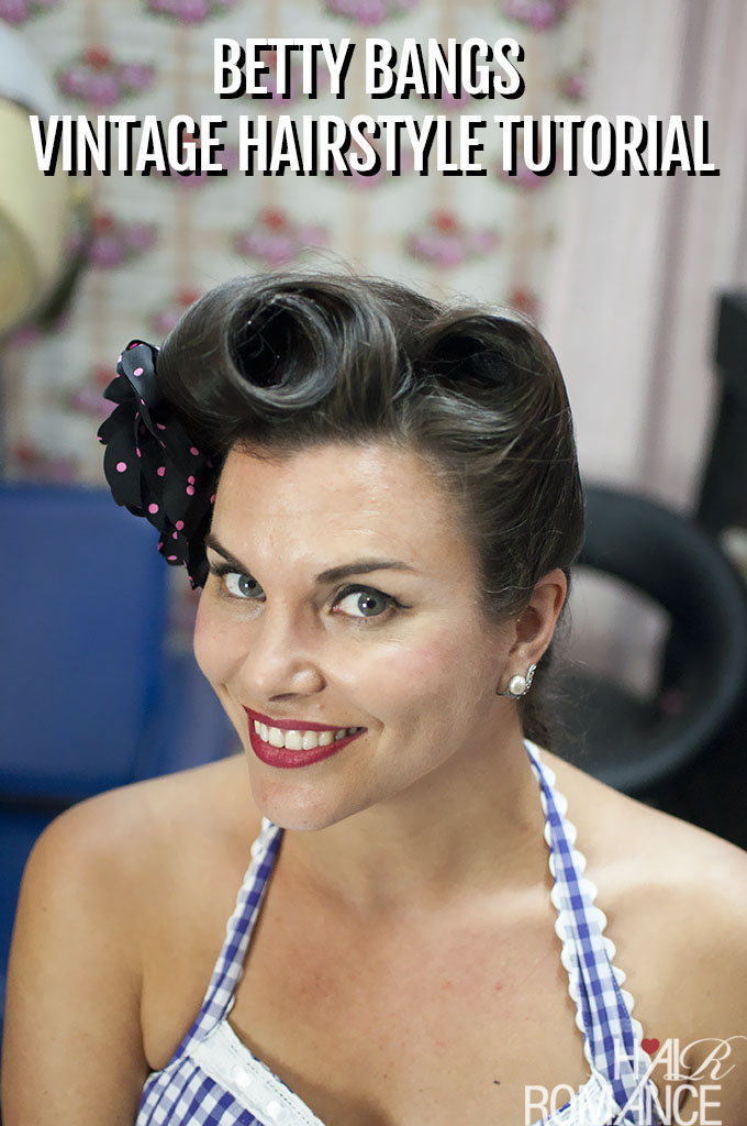 Hair Romance - Betty Bangs vintage hairstyle tutorial with Miss Pixie