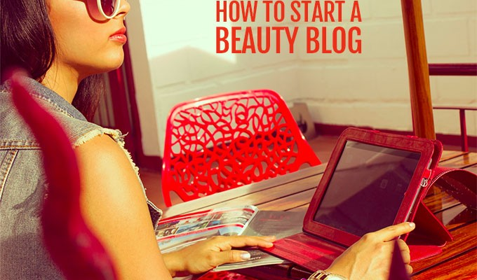 How to start a beauty blog – Beauty Blog School