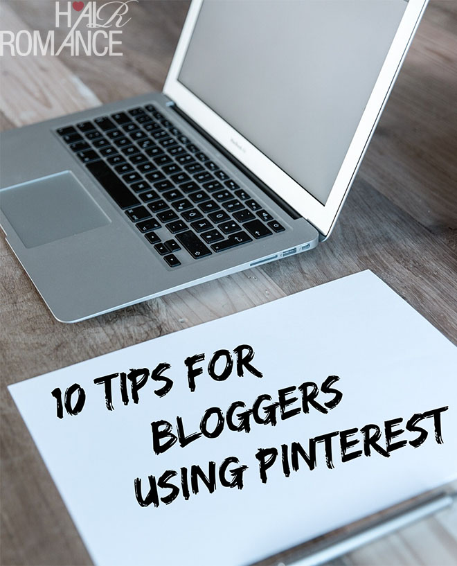 Hair Romance - 10 tips for bloggers using Pinterest