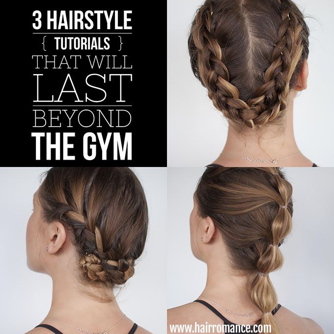 Hair Romance - gym workout hairstyles you can wear all day
