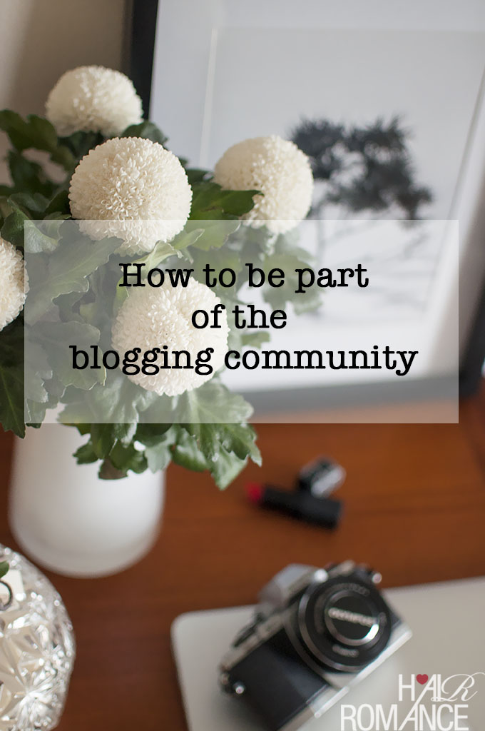 Hair Romance - Beauty Blog School - How to be part of the blogging community