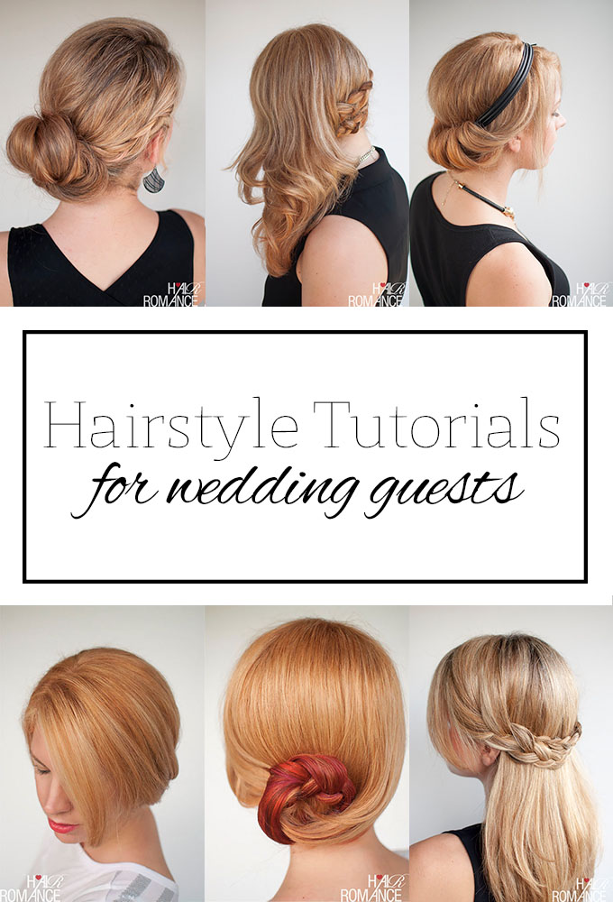 Hair Romance - how to wear your hair to a wedding - hairstyle tutorials for wedding guests