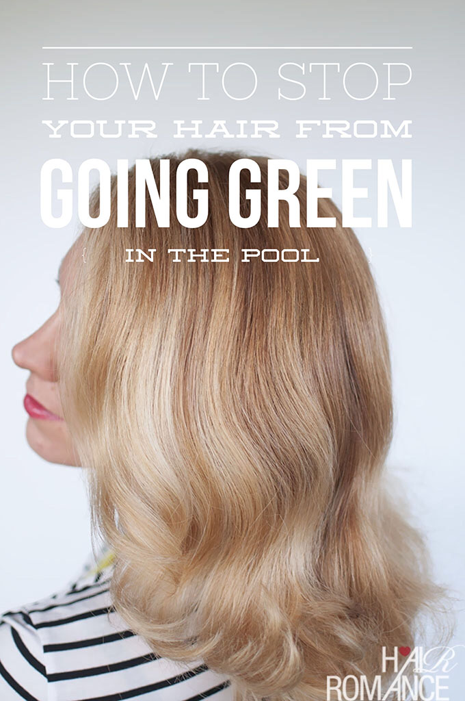 Why Does The Pool Turn Blonde Hair Green How To Stop Hair