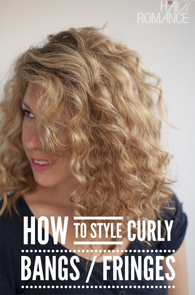 Hair Romance  How to style curly bangs fringes