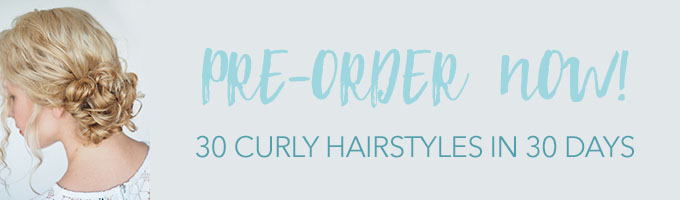 Preorder 30 Curly Hairstyles in 30 Days