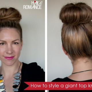 How to style a giant top knot when you don't have a lot of hair