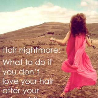 Hair nightmare: What to do if you don't love your hair after your salon visit