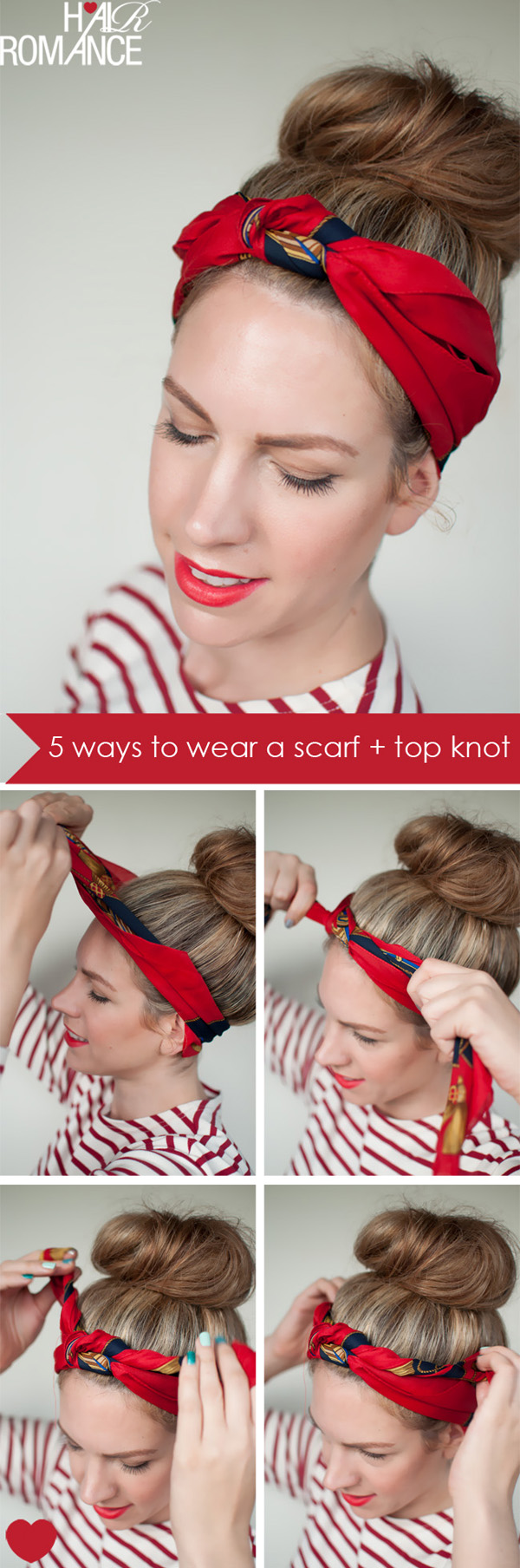 5 Ways To Wear A Scarf And A Top Knot 3 Knot Headband Hair Romance