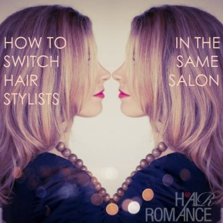 How to switch stylists in the same salon