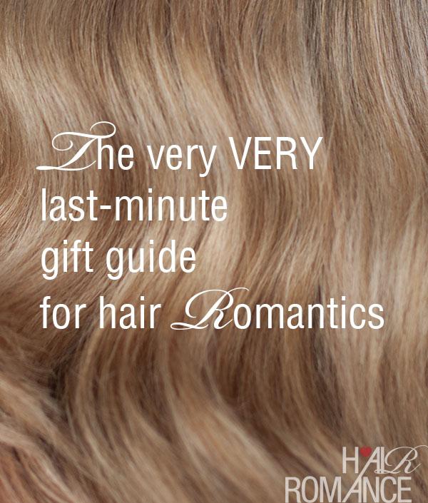 Last-minute gift guide for hair romantics