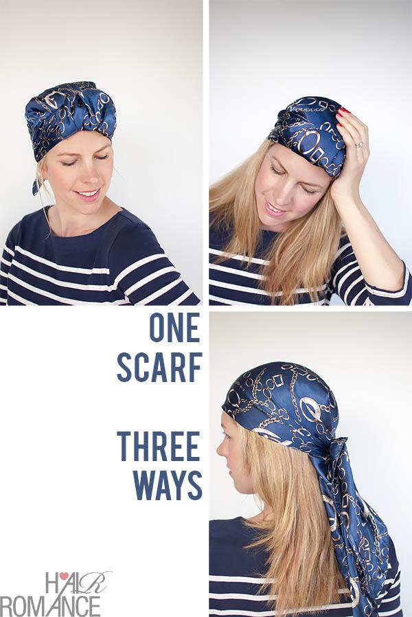 Hair Romance - One Scarf - Three ways to wear it