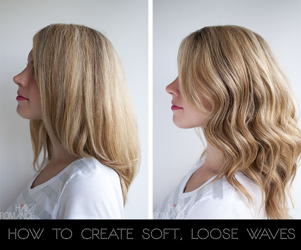 Hair Romance - how to create soft loose waves - hair curling tutorial