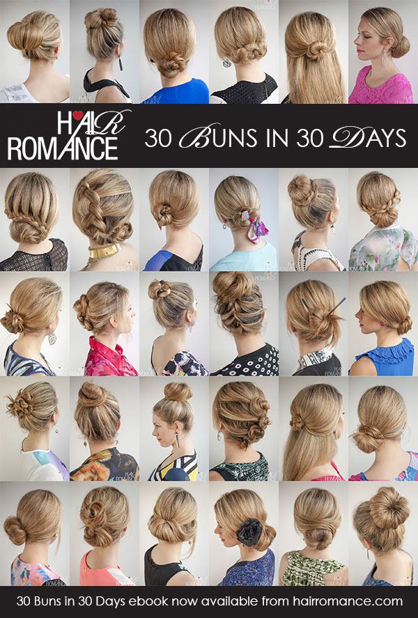 The 30 Buns In 30 Days Hairstyle Ebook Is Here Hair Romance