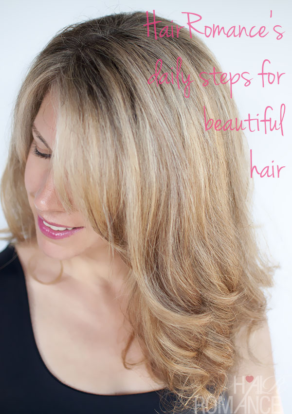 Hair Romance's daily steps for beautiful hair