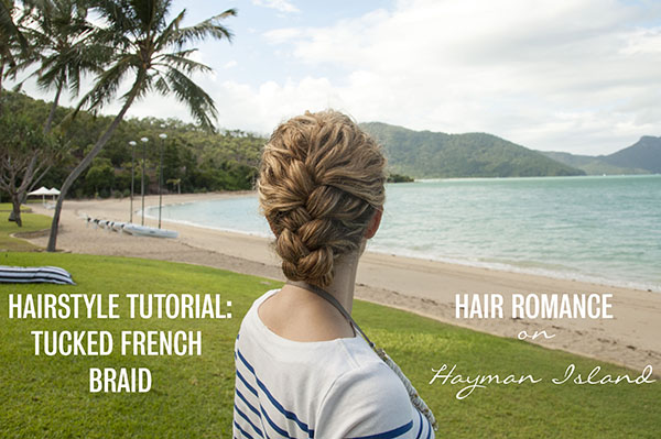 Hair Romance - Tucked French Braid tutorial video