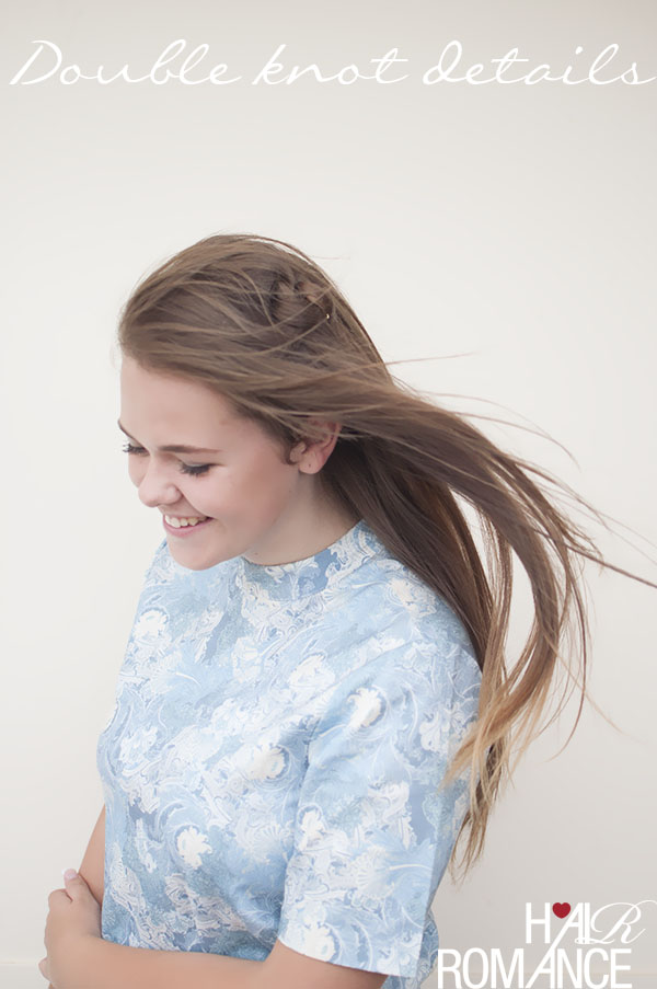 Hair Romance hair tutorial - double knot details