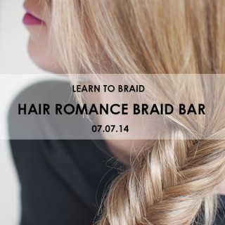 New Hair Romance Braid Bar