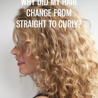 Curls Week – Why did my hair change from straight to curly?