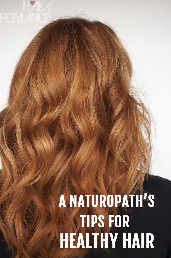 Hair Romance - A Naturopath's tips for healthy hair