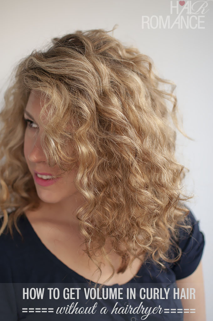 Hair Romance - How to get volume in curly hair with out a hairdryer