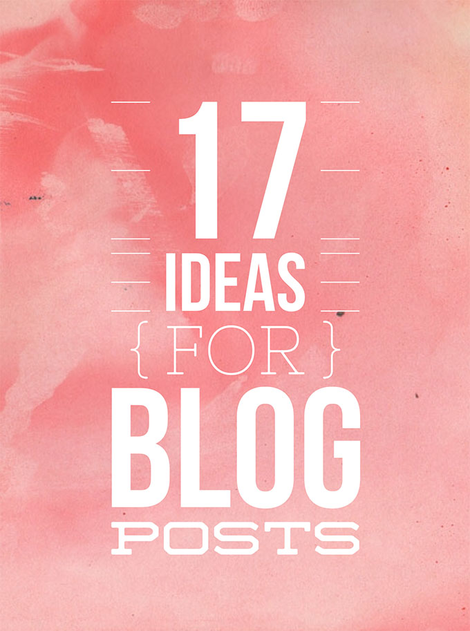 Beauty Blog School - 17 ideas for blog posts