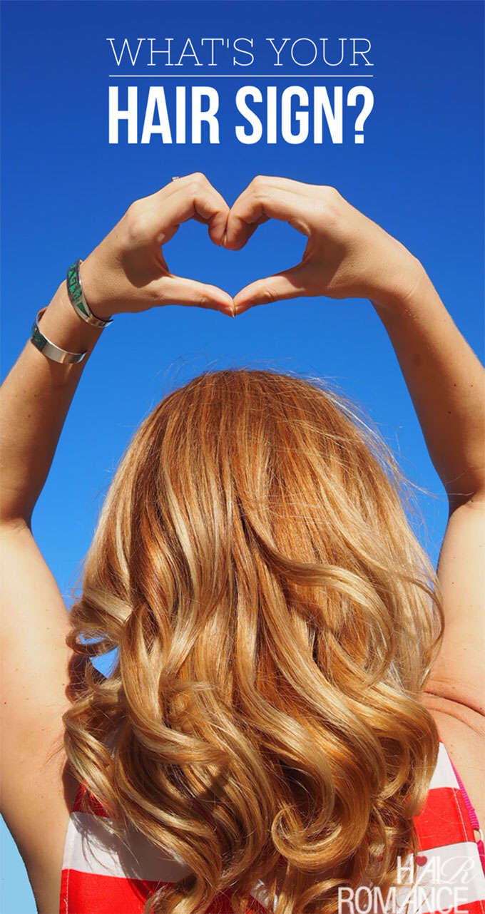 Hair Romance - Hair Happiness Challenge - What's your hair sign