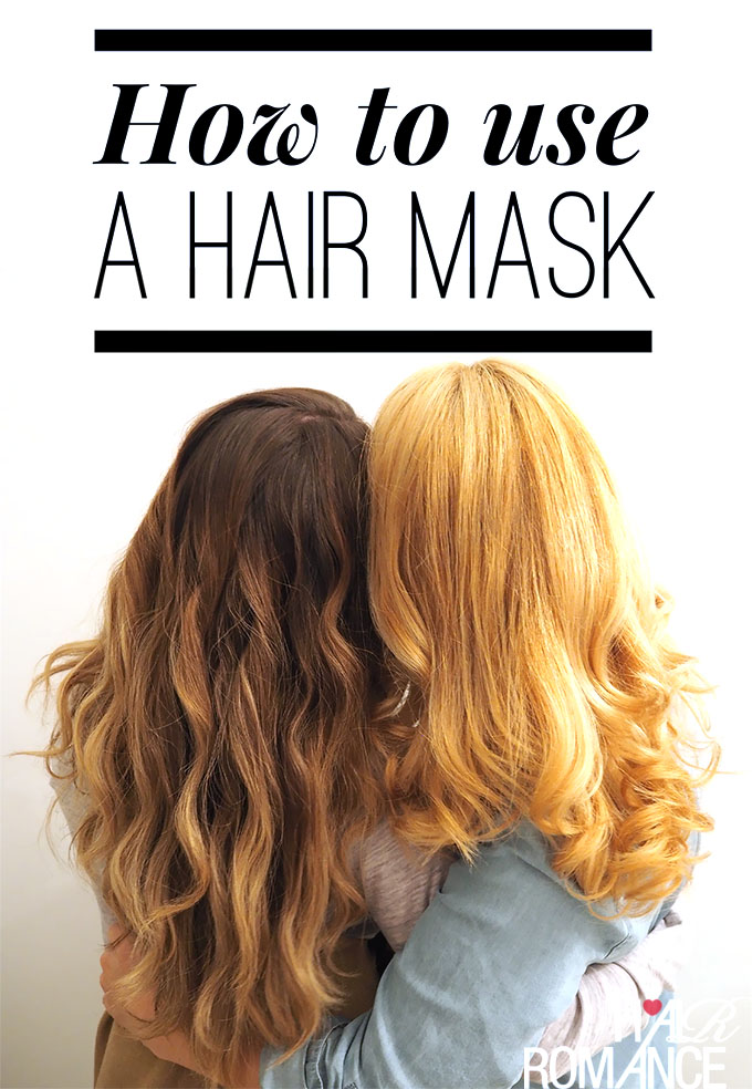 Hair Romance - How to use a hair mask