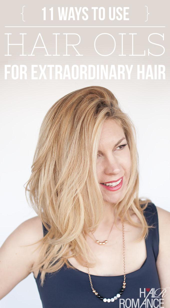 Hair Romance - 11 ways to use hair oils 1