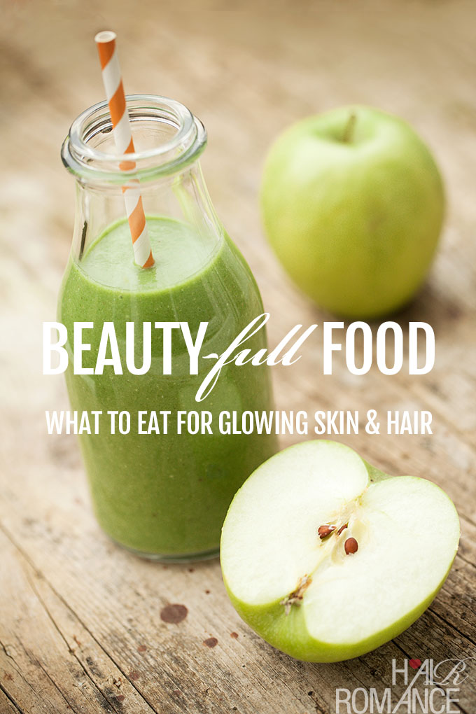 Hair Romance - What to eat for glowing skin and gorgeous hair
