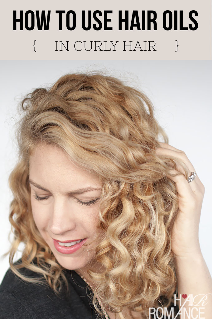 Hair Romance - How to use hair oils in curly hair