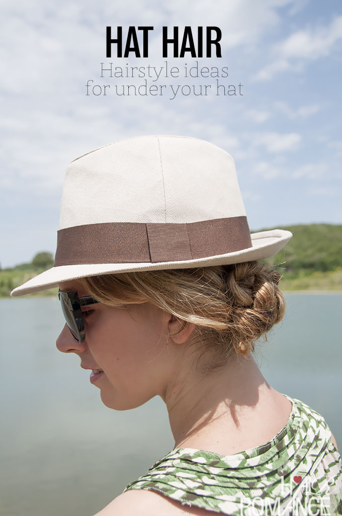 Hat Hair Hairstyles To Wear Under Your Hat Hair Romance