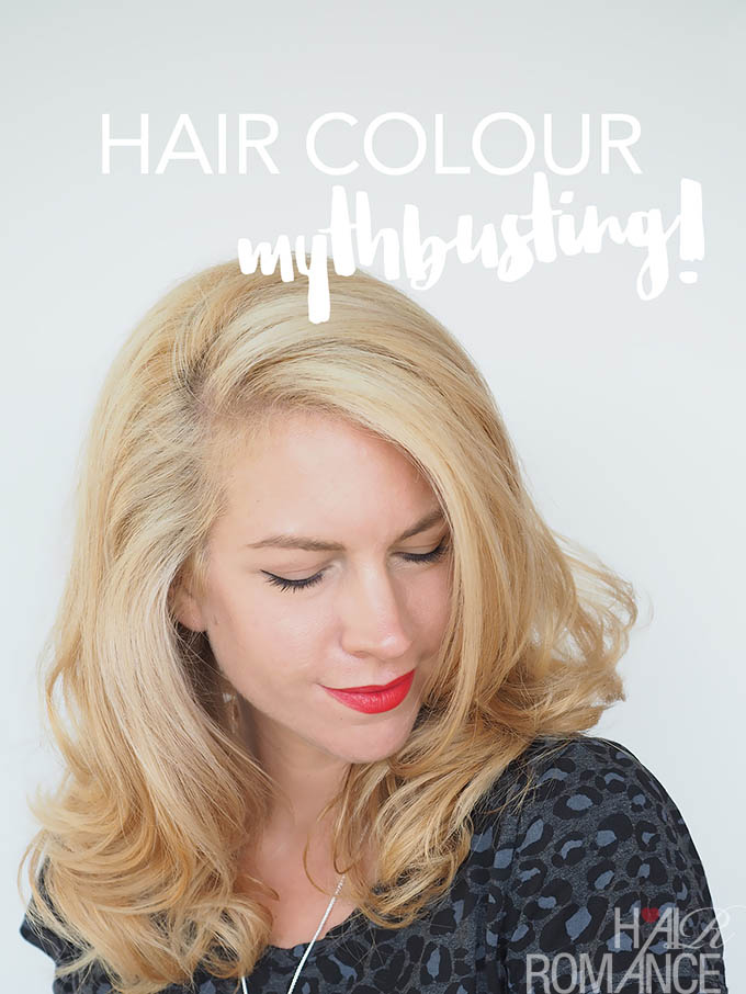 Hair Romance - Home hair colour mythbusting