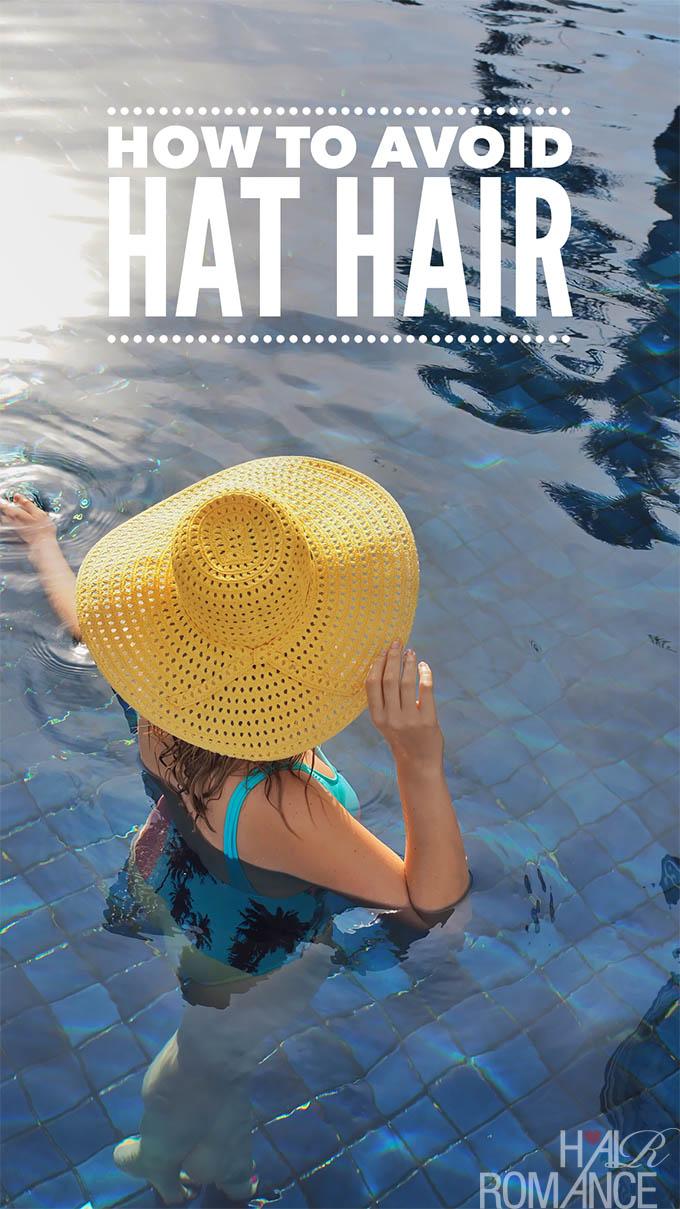 Hair Romance - How to Avoid Hat Hair