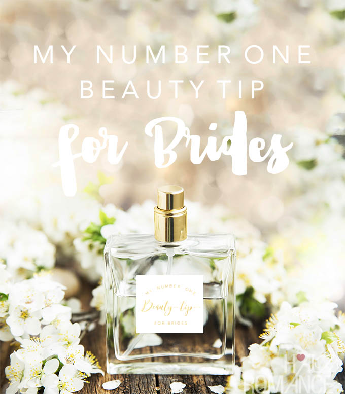Hair Romance - My number 1 beauty tip for brides