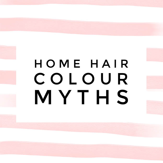 Home hair Colour myths