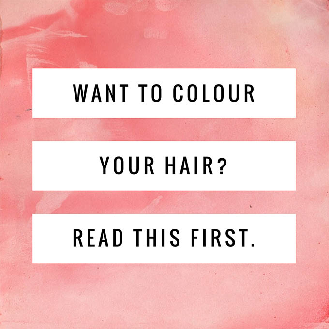 Want to colour your hair - read this first