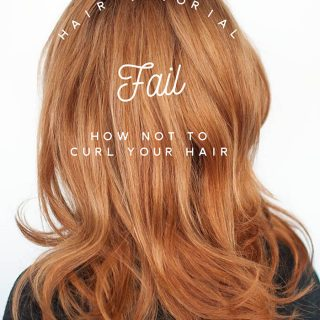 How NOT to curl your hair – Hair tutorial fail