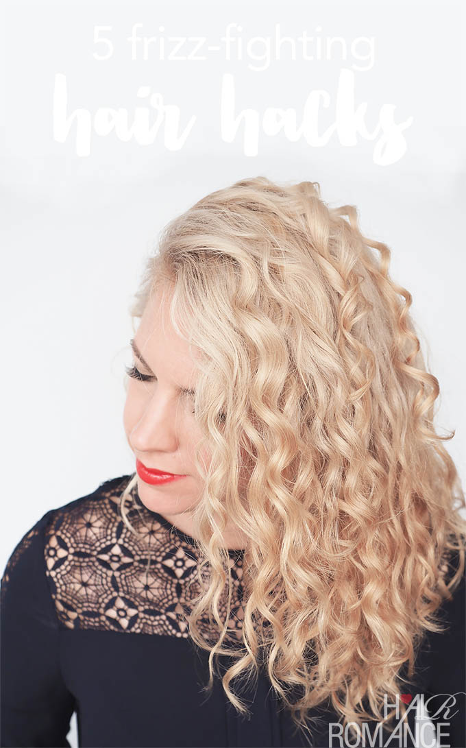 Hair Romance - 5 frizz-fighting hair hacks
