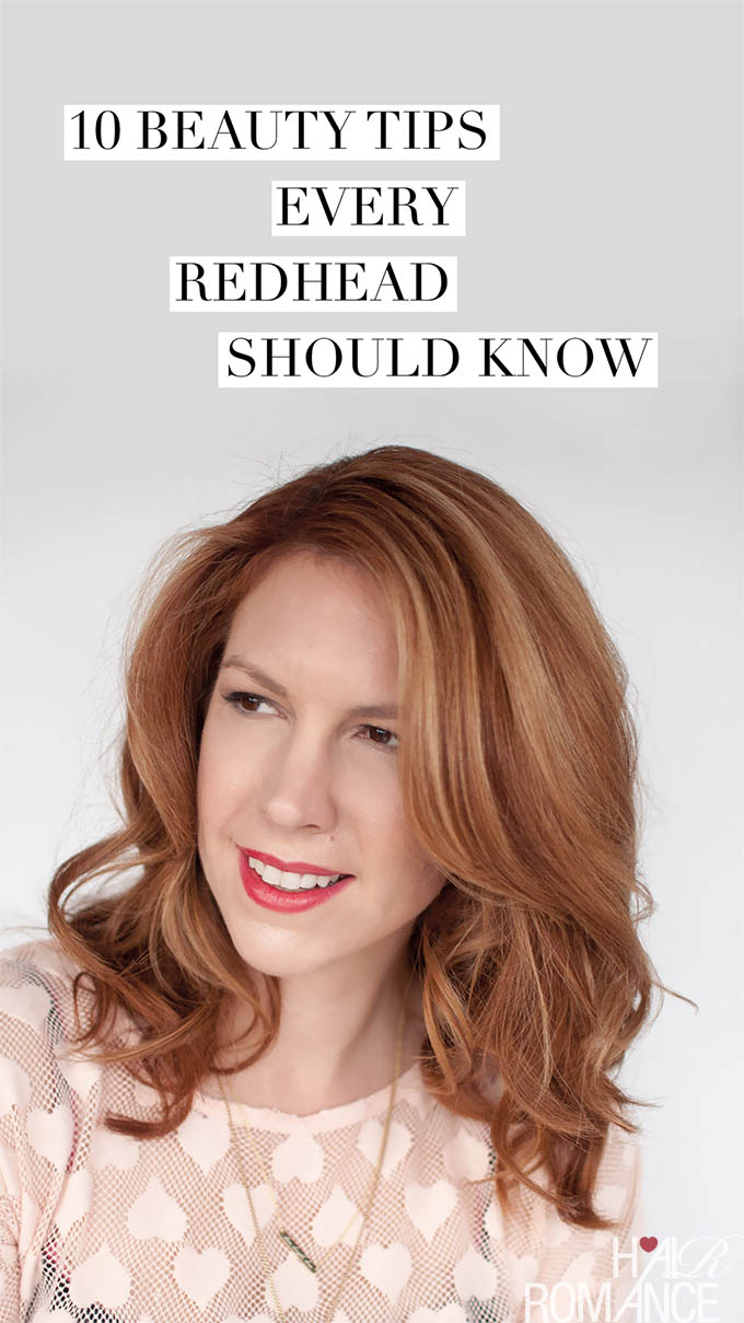 Hair Romance - 10 beauty tips every redhead should know