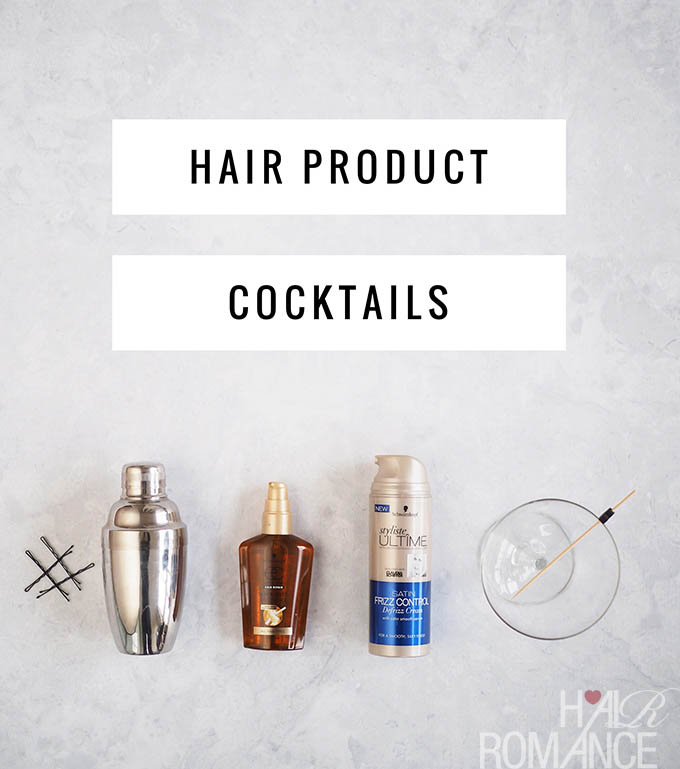 Hair Romance - Hair product cocktails for hair happiness