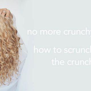 Curly hair tips – How to scrunch out the crunch – SOTC